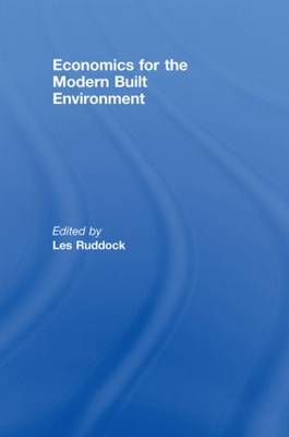 Economics for the Modern Built Environment (Hardback)