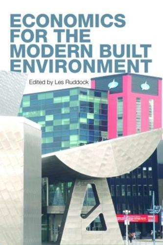 Economics for the Modern Built Environment (Paperback)