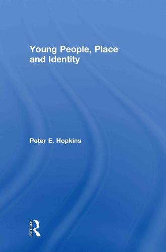 Young People, Place and Identity (Hardback)