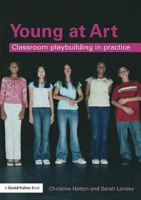 Young at Art: Classroom Playbuilding in Practice (Paperback)