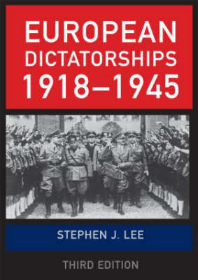 European Dictatorships, 1918-1945 (Paperback)