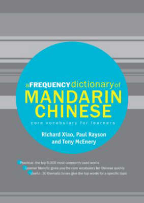 A Frequency Dictionary of Mandarin Chinese - Routledge Frequency Dictionaries (Paperback)