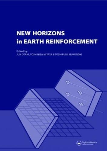 New Horizons in Earth Reinforcement: Book + CD-ROM (Hardback)