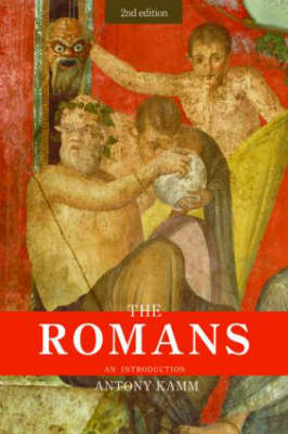 The Romans: An Introduction - Peoples of the Ancient World v. 10 (Paperback)