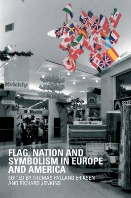 Flag, Nation and Symbolism in Europe and America (Paperback)