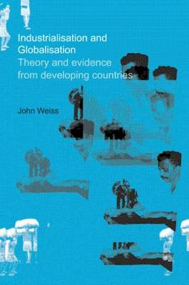 Industrialization and Globalization: Theory and Evidence from Developing Countries (Paperback)