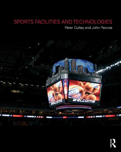 Sports Facilities and Technologies (Hardback)