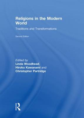 Religions in the Modern World: Traditions and Transformations (Hardback)