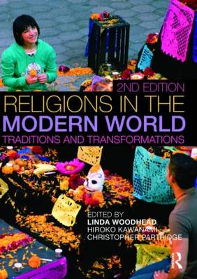 Religions in the Modern World: Traditions and Transformations (Paperback)