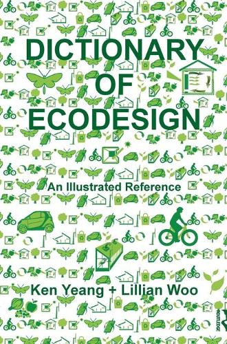 Dictionary of Ecodesign: An Illustrated Reference (Hardback)