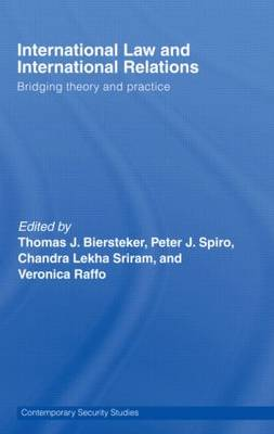 International Law and International Relations: Bridging Theory and Practice - Contemporary Security Studies (Paperback)