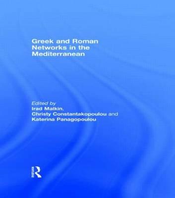 Greek and Roman Networks in the Mediterranean (Hardback)
