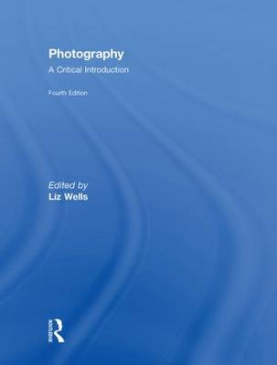 Photography: A Critical Introduction (Hardback)