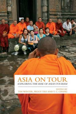Asia on Tour: Exploring the rise of Asian tourism (Paperback)