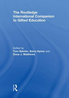 The Routledge International Companion to Gifted Education (Hardback)