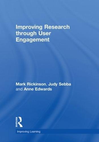 Improving Research through User Engagement - Improving Learning (Hardback)