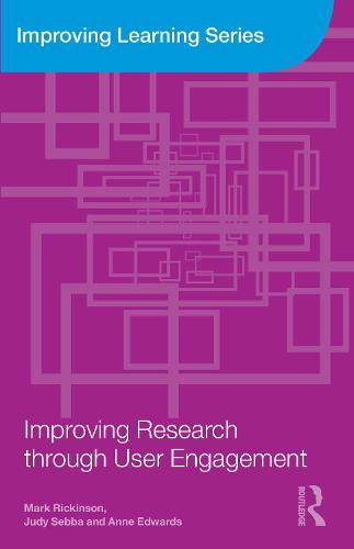 Improving Research through User Engagement - Improving Learning (Paperback)