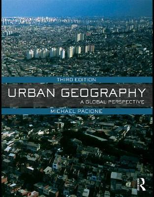Urban Geography: A Global Perspective (Paperback)