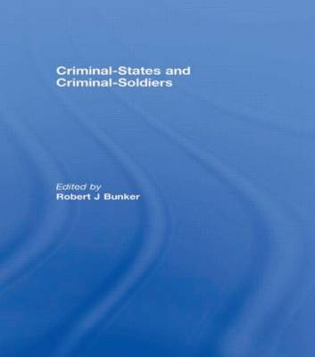 Criminal-States and Criminal-Soldiers (Paperback)