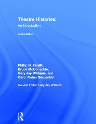 Theatre Histories: An Introduction (Hardback)