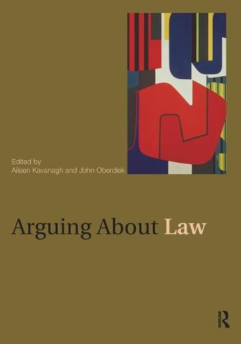 Arguing About Law - Arguing About Philosophy (Paperback)