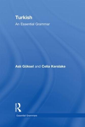 Turkish: An Essential Grammar - Routledge Essential Grammars (Hardback)
