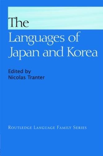 The Languages of Japan and Korea - Routledge Language Family Series (Hardback)