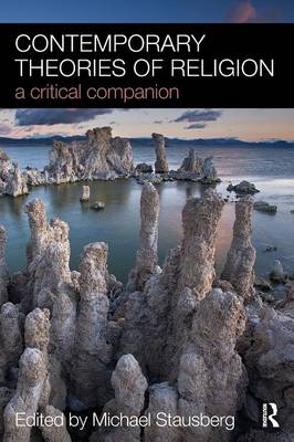 Contemporary Theories of Religion: A Critical Companion (Paperback)