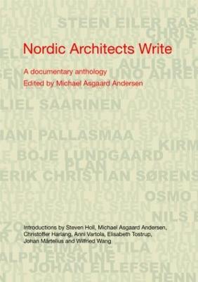 Nordic Architects Write: A Documentary Anthology (Paperback)