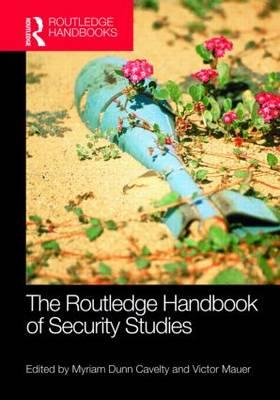 The Routledge Handbook of Security Studies (Hardback)
