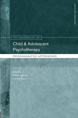 The Handbook of Child and Adolescent Psychotherapy: Psychoanalytic Approaches (Paperback)