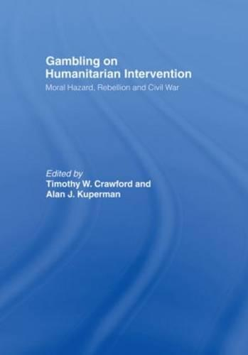 Gambling on Humanitarian Intervention - Association for the Study of Nationalities (Paperback)