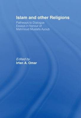 Islam and Other Religions: Pathways to Dialogue (Paperback)