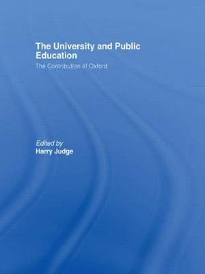 The University and Public Education: The Contribution of Oxford (Paperback)