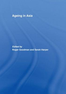 Ageing in Asia: Asia's Position in the New Global Demography (Paperback)
