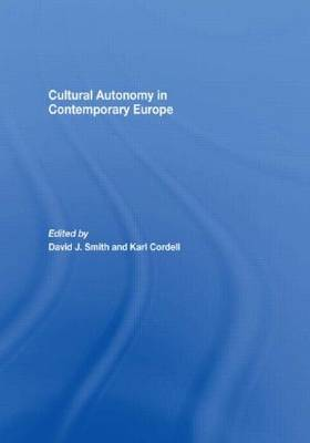 Cultural Autonomy in Contemporary Europe - Association for the Study of Nationalities (Hardback)