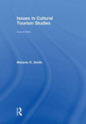 Issues in Cultural Tourism Studies (Hardback)