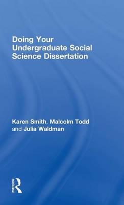 Doing Your Undergraduate Social Science Dissertation (Hardback)