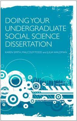 Doing Your Undergraduate Social Science Dissertation: A Student's Handbook (Paperback)