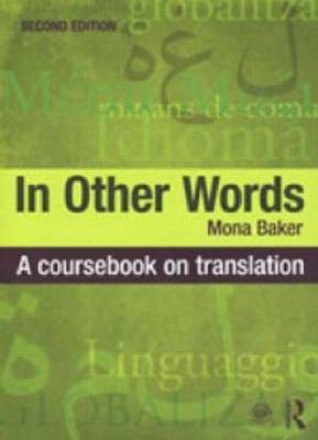In Other Words: A Coursebook on Translation (Paperback)
