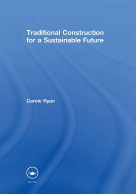 Traditional Construction for a Sustainable Future (Hardback)