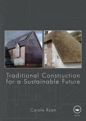 Traditional Construction for a Sustainable Future (Paperback)