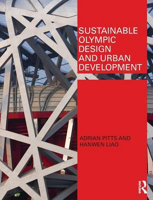 Sustainable Olympic Design and Urban Development (Paperback)