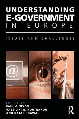 Understanding E-Government in Europe: Issues and Challenges (Paperback)