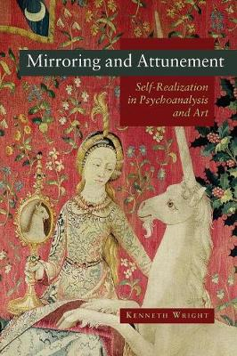 Mirroring and Attunement: Self-Realization in Psychoanalysis and Art (Paperback)