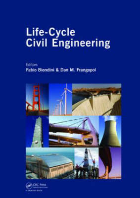Life-Cycle Civil Engineering: Proceedings of the International Symposium on Life-Cycle Civil Engineering, IALCCE '08, held in Varenna, Lake Como, Italy on June 11 - 14, 2008 - Life-Cycle of Civil Engineering Systems (Hardback)