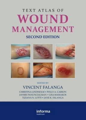Text Atlas of Wound Management, Second Edition (Hardback)