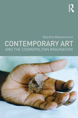 Contemporary Art and the Cosmopolitan Imagination (Paperback)