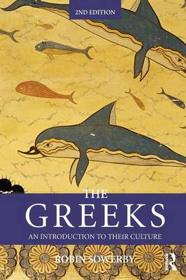 The Greeks: An Introduction to Their Culture - Peoples of the Ancient World (Paperback)