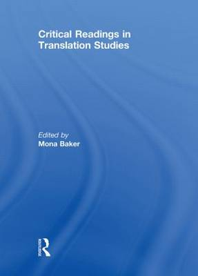 Critical Readings in Translation Studies (Hardback)